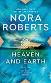 Book Cover Image. Title: Heaven and Earth (Three Sisters Island Trilogy Series #2), Author: Nora Roberts