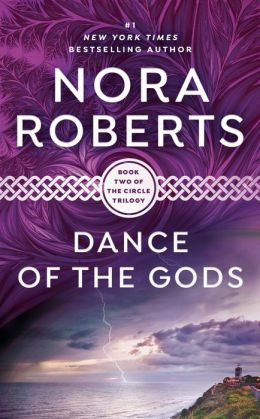 Dance of the Gods (Circle Trilogy Series #2)