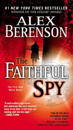 The Faithful Spy (John Wells Series #1)