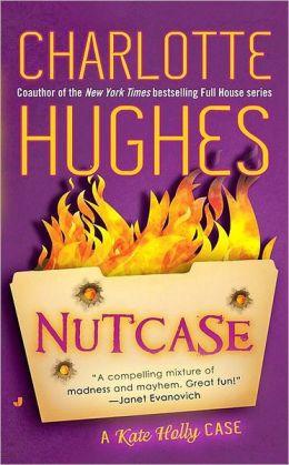Nutcase (Kate Holly Series #2)