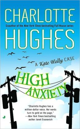 High Anxiety (Kate Holly Series #3)