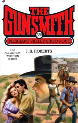 Pleasant Valley Shoot-Out (Gunsmith Series #338)