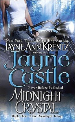 Midnight Crystal: Book Three of the Dreamlight Trilogy (Arcane Society Series #9)
