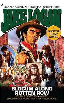 Slocum along Rotten Row (Slocum Giant Series)