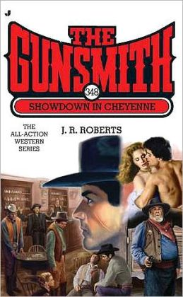 Showdown in Cheyenne (Gunsmith Series #348)