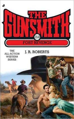 The Gunsmith #358: Fort Revenge