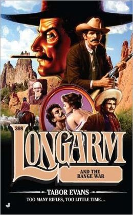 Longarm and the Range War (Longarm Series #398)