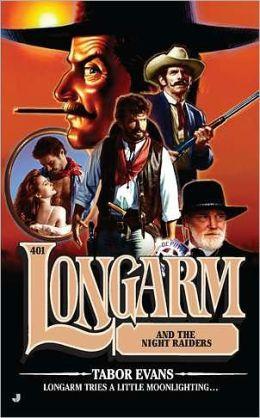 Longarm and the Night Raiders (Longarm Series #401)