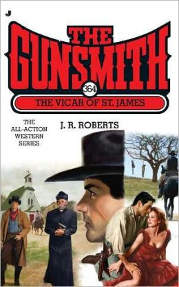 The Vicar of St. James (Gunsmith Series#364)