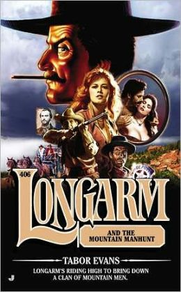 Longarm and the Mountain Manhunt (Longarm Series #406)