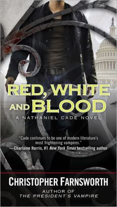 Red, White, and Blood (Nathaniel Cade Series #3)
