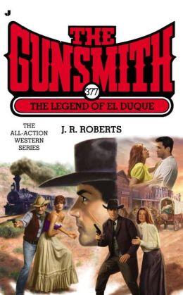 The Legend of El Duque (Gunsmith Series #377)