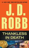 Book Cover Image. Title: Thankless in Death (In Death Series #37), Author: J. D. Robb
