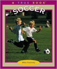 Soccer (True Book Series)