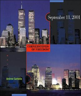 September 11, 2001 (Cornerstones of Freedom Series #2)