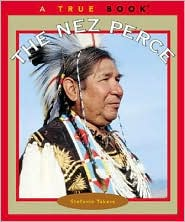 The Nez Perce (True Book Series)