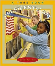 Presidents' Day (A True Book: Holidays Series)