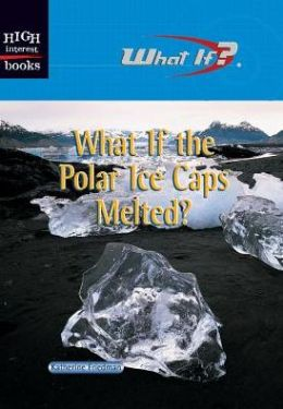 What if the Polar Ice Caps Melted?