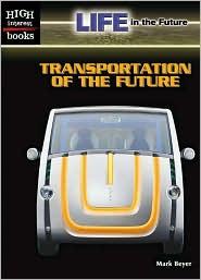 Transportation of the Future