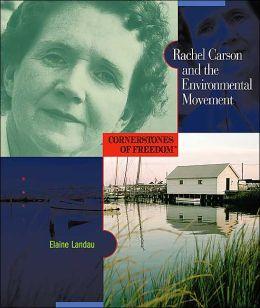 Rachel Carson and the Environmental Movement