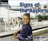 Signs at the Airport (Signs in My World)