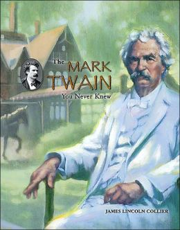 Mark Twain You Never Knew, The