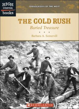 Gold Rush: Buried Treasure (High Interest Books Series)