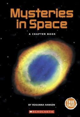 Mysteries in Space: A Chapter Book