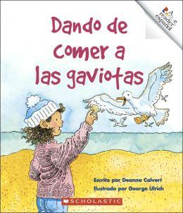 Dando de comer a las gaviotas: Feeding the Gulls