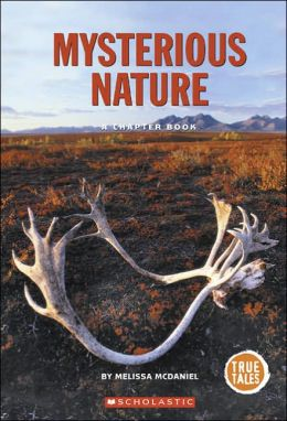 Mysterious Nature: A Chapter Book