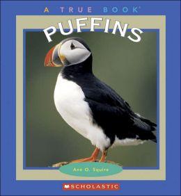 Puffins (True Books Series)