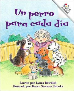 Perro Para Cada Dia: A Dog for Each Day (Rookie Reader Espanol Series)