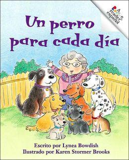 Perro Para Cada Dia: A Dog for Each Day (Rookie Reader Espanol Series)