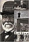 Andrew Carnegie: Builder of Libraries