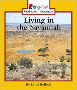 Living in the Savannah