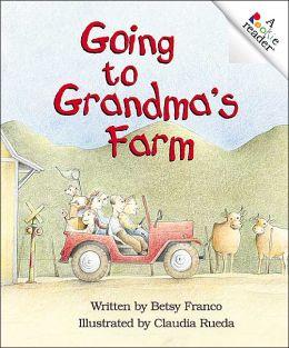 Going to Grandma's Farm