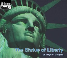 The Statue of Liberty (Welcome Books Series)