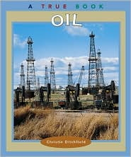 Oil (True Books)