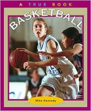 Basketball (True Books)