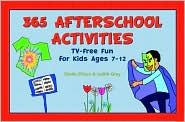 365 Afterschool Activities: For Kids Ages 7 to 12