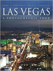 Las Vegas: A Photographic Tour