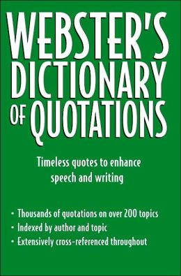 Webster's Dictionary Of Quotations