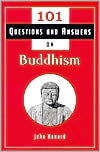 101 Questions and Answers about Buddhism
