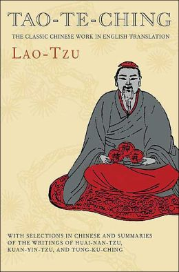 Tao-Te-Ching: The Classic Chinese Work in English Translation