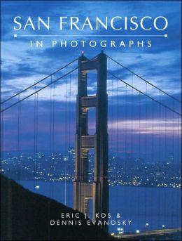 San Francisco in Photographs