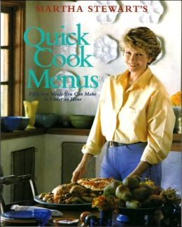 Quick Cook Menus: Fifty-Two Meals You Can Make in under an Hour
