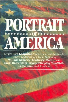 Portrait of America: Essays from Esquire Magazine