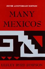 Many Mexicos (Silver Anniversary Editon) Fourth Ed/Revised