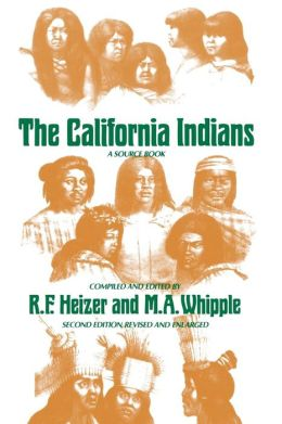 The California Indians: A Source Book, Second Revised and Enlarged edition