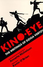 Kino-Eye: The Writings of Dziga Vertov
